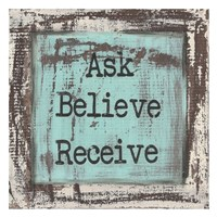 Ask Believe Receive Fine-Art Print