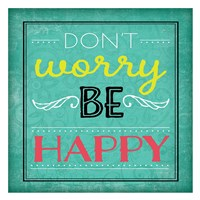 Don't Worry Be Happy Fine-Art Print