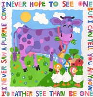 I Never Saw A Purple Cow Fine-Art Print