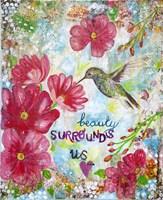 Beauty Surrounds Us Fine-Art Print