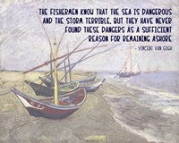 The Sea is Dangerous - Van Gogh quote Fine-Art Print