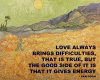 Love Brings -Van Gogh Quote Fine-Art Print