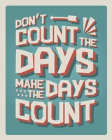 Count The Days Fine-Art Print