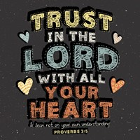 Trust in The Lord Fine-Art Print