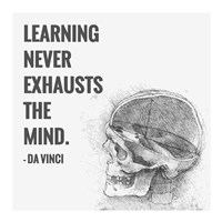 Learning Never Exhausts the Mind -Da Vinci Quote Fine-Art Print