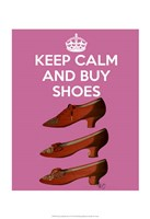 Keep Calm Buy Shoes Fine-Art Print