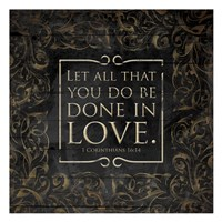 Done In Love - 1 Corinthians16:14 Fine-Art Print
