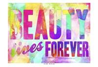 Beauty Lives Forever Fine-Art Print