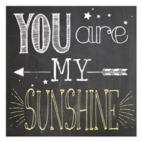 You Are My Sunshine 1 Fine-Art Print