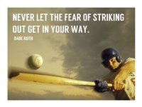 The Fear of Striking Out -Babe Ruth Fine-Art Print