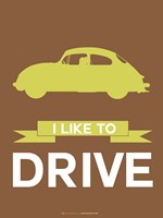 I Like to Drive Porsche 3 Fine-Art Print