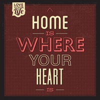 Home Is Were Your Heart Is Fine-Art Print