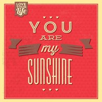 You Are My Sunshine Fine-Art Print