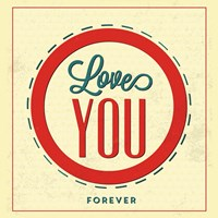 Love You Forever Fine-Art Print
