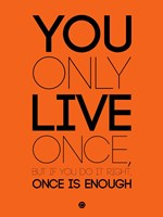 You Only Live Once Orange Fine-Art Print