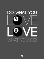 Do What You Love Love What You Do 3 Fine-Art Print