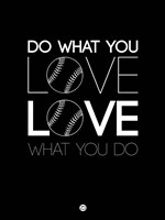 Do What You Love Love What You Do 10 Fine-Art Print