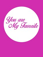 You Are My Favorite 3 Fine-Art Print