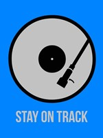 Stay On Track Vinyl 2 Fine-Art Print