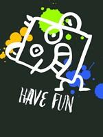 Have Fun 2 Fine-Art Print