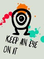 Keep An Eye On It 1 Fine-Art Print
