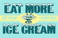 Eat More Ice Cream Fine-Art Print