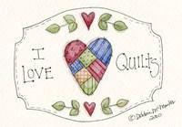 I Love Quilts Fine-Art Print