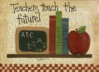 Teachers Touch The Future Fine-Art Print