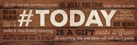 #TODAY Is A Gift Fine-Art Print