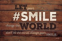 #SMILE - Change the World Fine-Art Print