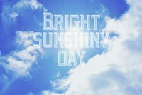 Bright Sunshiney Day Fine-Art Print