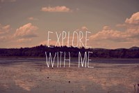 Explore With Me Fine-Art Print