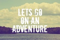Lets Go On An Adventure Fine-Art Print