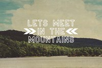 Lets Meet In The Mountains Fine-Art Print