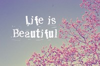 Life Is Beautiful Fine-Art Print