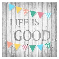 Life is Good Fine-Art Print