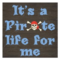 Pirate Life Fine-Art Print