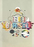 Be Yourself Fine-Art Print