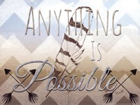 Anything Is Possible Fine-Art Print