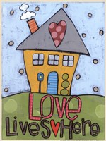Love Lives Here Fine-Art Print