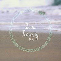 Live Happy Fine-Art Print
