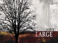 Live Large Fine-Art Print