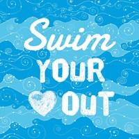 Swim Your Heart Out - Grunge Fine-Art Print