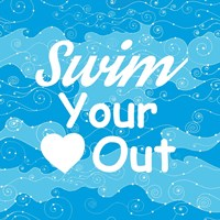 Swim Your Heart Out - Sporty Fine-Art Print