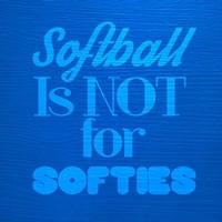 Softball is Not for Softies - Blue Fine-Art Print