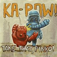 Take That Pinko Fine-Art Print