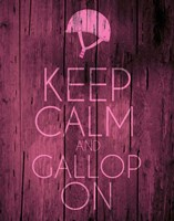 Keep Calm and Gallop On - Pink Fine-Art Print