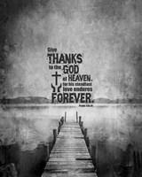 Psalm 136:26, Give Thanks (B&W Photo) Fine-Art Print