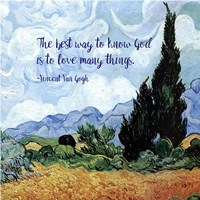 Know God - Van Gogh Quote 1 Fine-Art Print