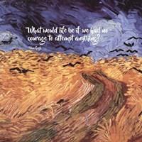 Courage - Van Gogh Quote 1 Fine-Art Print